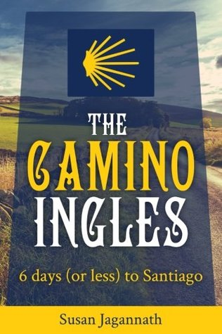 The Camino Ingles: 6 Days to Santiago