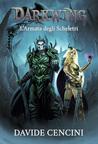 L'Armata degli Scheletri (Darkwing, #2)