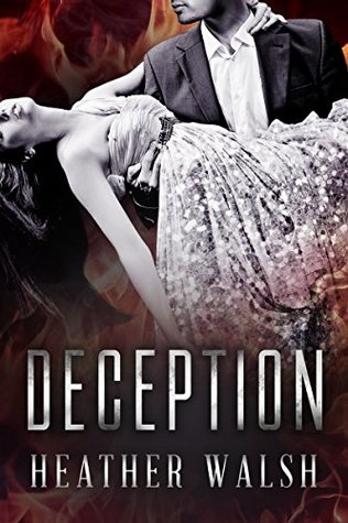 Deception (Secrets, Lies, and Deception #1)