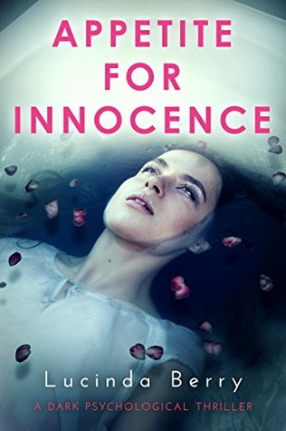 Appetite for Innocence by Lucinda Berry
