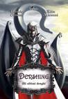 Dershing - Gli Ultimi Draghi (Dershing, #1)