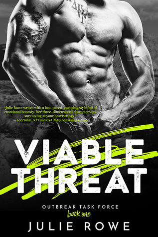 Viable Threat by Julie Rowe