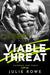 Viable Threat (Outbreak Task Force, #1) by Julie Rowe