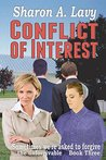 Conflict Of Interest (Sometimes we're asked to forgive the unforgivable Book 3)