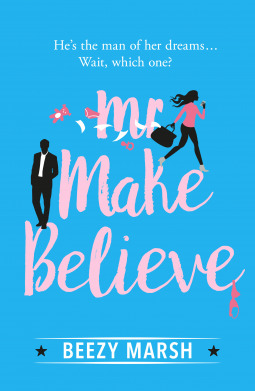 Mr Make Believe by Beezy Marsh