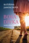 Bosá dívka by Katerina Janouchova