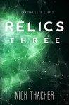 Relics: Three (Relics Singularity Series Book 3)