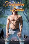 Forbidden Desire (Lee County Wolves, #3)