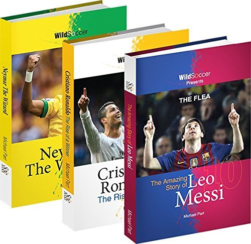Soccer Stars Series Set (The Flea - The Amazing Story of Leo Messi, Cristiano Ronaldo The Rise of a Winner, Neymar the Wizard)