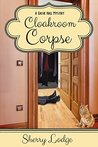 Cloakroom Corpse by Sherry Lodge