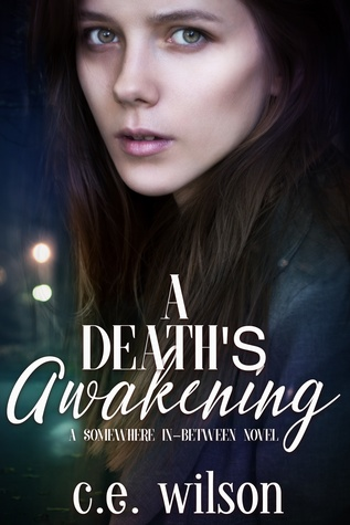 A Death's Awakening (Somewhere-in-Between, #3)