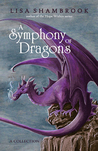 A Symphony of Dra...