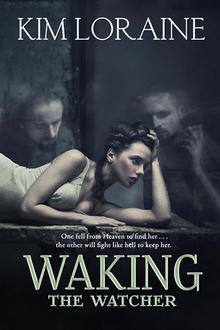 Waking the Watcher (The Fallen Angel Trilogy #1)