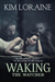 Waking the Watcher (The Wat...