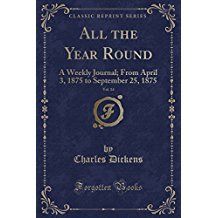 All the Year Round, Vol. 14: A Weekly Journal; From April 3, 1875 to September 25, 1875