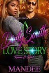 A Dirty South Love Story by Mandee