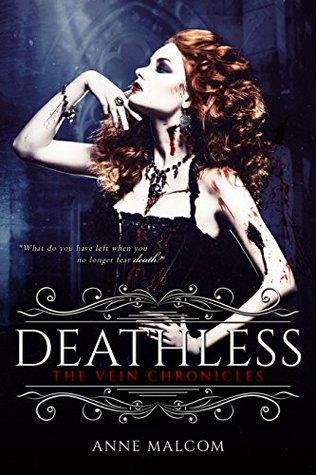 Deathless (The Vein Chronicles #2)