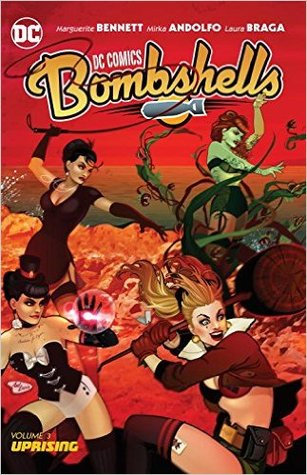 DC Comics: Bombshells, Vol. 3: Uprising