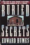 Buried Secrets: A True Story of Drug Running, Black Magic, and Human Sacrifice