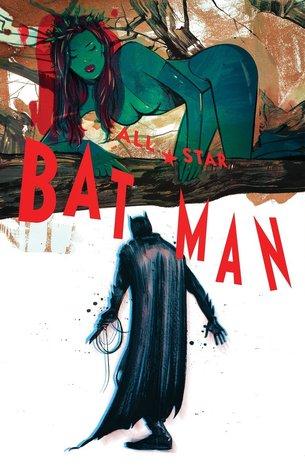All-Star Batman, Volume. 2: Ends of the Earth(All-Star Batman)