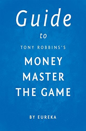 Guide to Tony Robbins's Money Master the Game