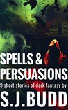 Spells and Persuasions