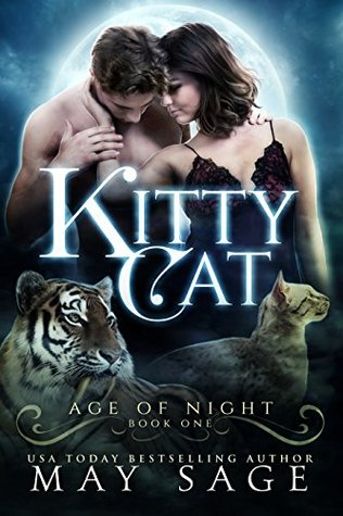 Kitty Cat (Age of Night, #1)