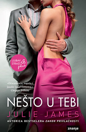 Ebook Nešto u tebi by Julie James PDF!