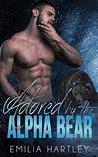 Adored by the Alpha Bear (Alpha Bears, #1)