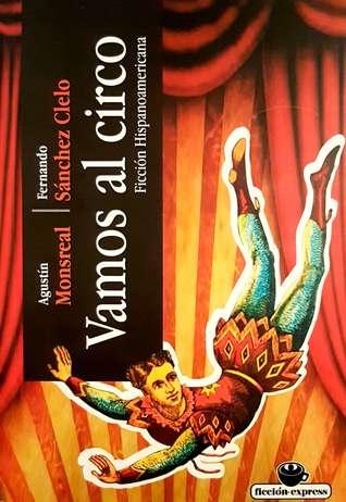 Vamos al Circo, Ficción Hispanoamericana