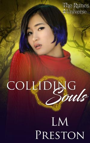 Colliding Souls by L.M. Preston