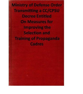 On Measures for Improving the Selection and Training of Propaganda Cadres