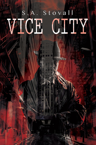 Release Day Review:  Vice City (Vice City #1) by S.A. Stovall