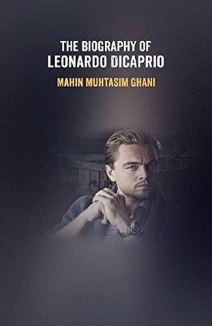 The Biography of Leonardo DiCaprio