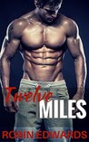 Twelve Miles (Serendipity Book 1)