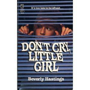 Don't Cry, Little Girl