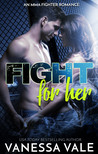 Fight For Her