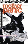 Mother Panic, Volume 1: Work in Progress