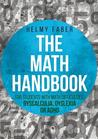 The Math Handbook for Students with Math Difficulties, Dyscal... by Helmy Faber
