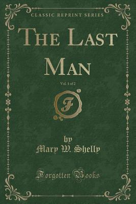 The Last Man, Vol. 1 of 2