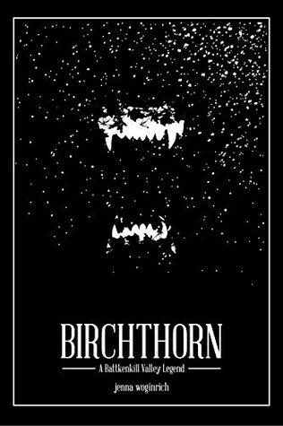 Birchthorn by Jenna Woginrich