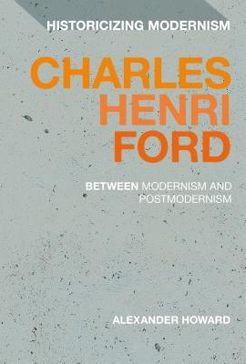 Charles Henri Ford: Between Modernism and Postmodernism