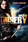 Wicked Misery (Miss Misery Book 1)