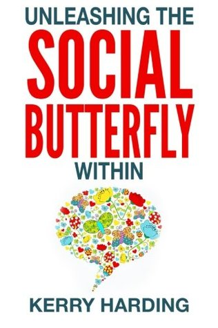 Unleashing the Social Butterfly Within: The Ultimate Guide to Building Connections and Making Friends (Confidence) (Volume 2)