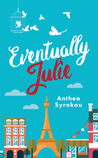 Eventually Julie (Julie & Friends, #1)