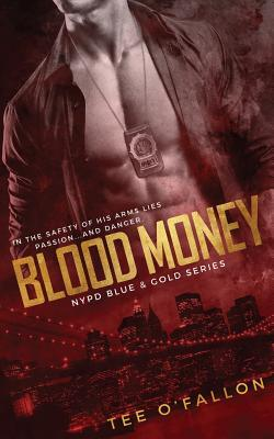 Blood Money (NYPD Blue & Gold, #2)