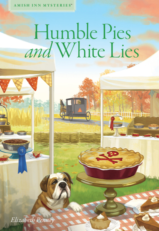 Humble Pies and White Lies (Amish Inn Mysteries #8)