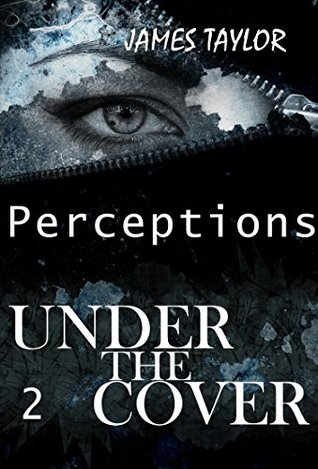 Under the covers - Perceptions (Suspense Thriller Mystery, Serial Killer, crime Book 2)