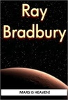 Mars is Heaven by Ray Bradbury