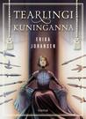 Tearlingi kuninganna by Erika Johansen
